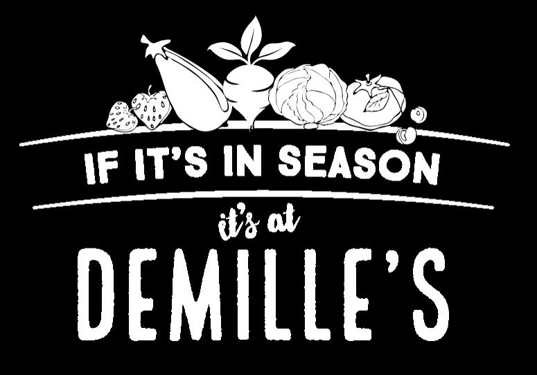 If it's in season it's at DeMille's
