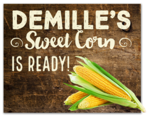 DeMille's Sweet Corn is Ready